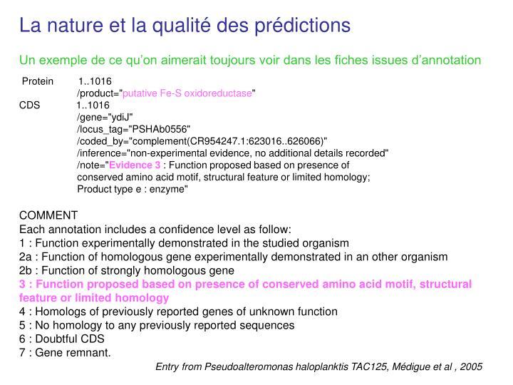 La nature et la qualité des prédictions