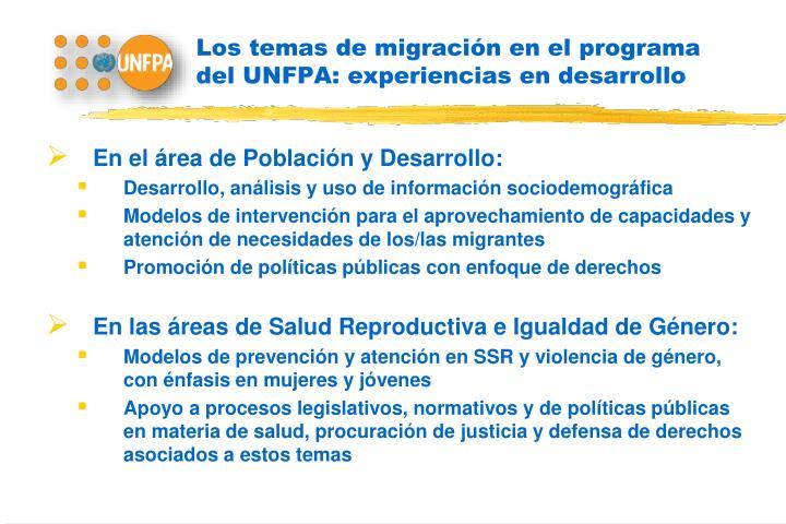 Los temas de migración en el programa del UNFPA: experiencias en desarrollo
