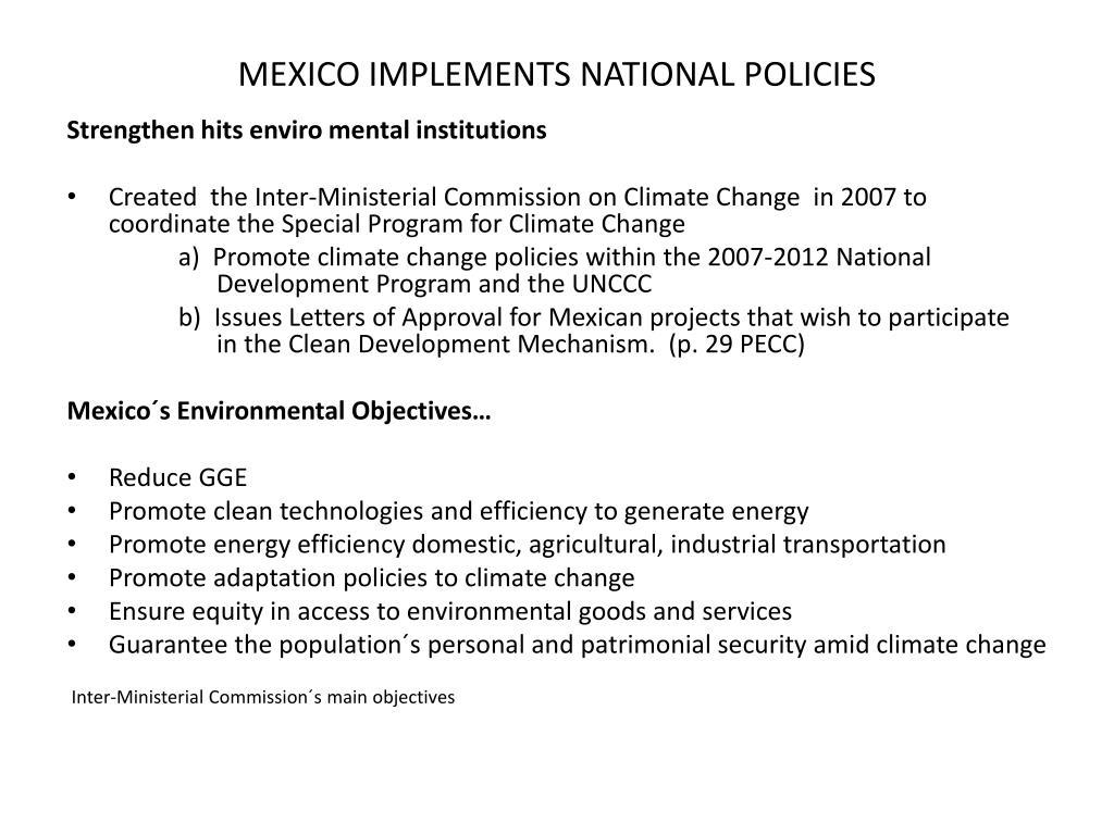 MEXICO IMPLEMENTS NATIONAL POLICIES