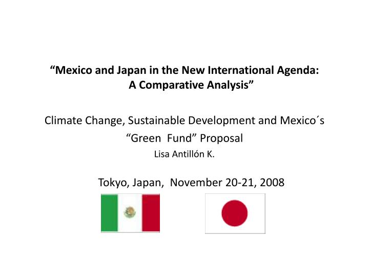 """Mexico and Japan in the New International Agenda:"