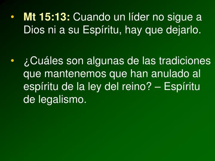 Mt 15:13: