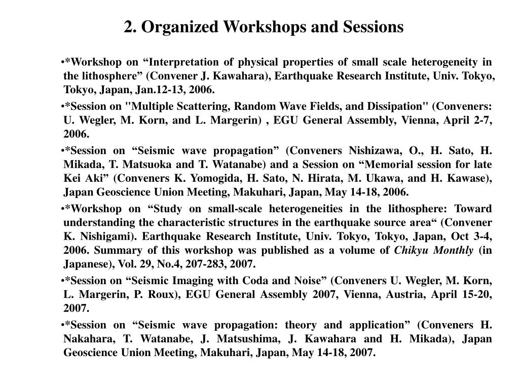 2. Organized Workshops and Sessions
