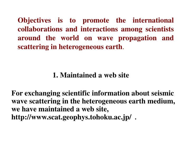 Objectives is to promote the international collaborations and interactions among scientists around t...