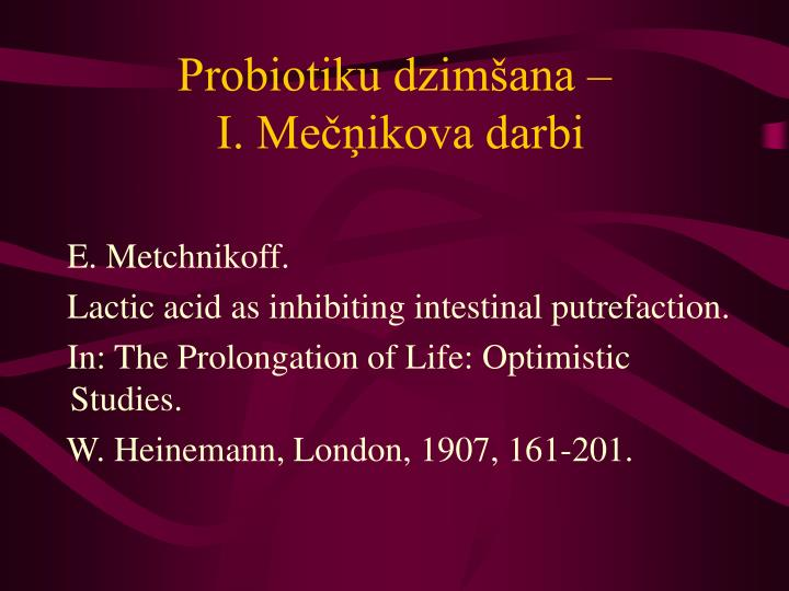 Probiotiku dzimšana –