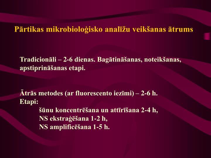 Pārtikas mikrobioloģisko analīžu veikšanas ātrums