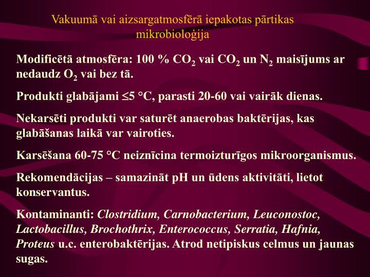 Vakuumā vai aizsargatmosfērā iepakotas pārtikas mikrobioloģija