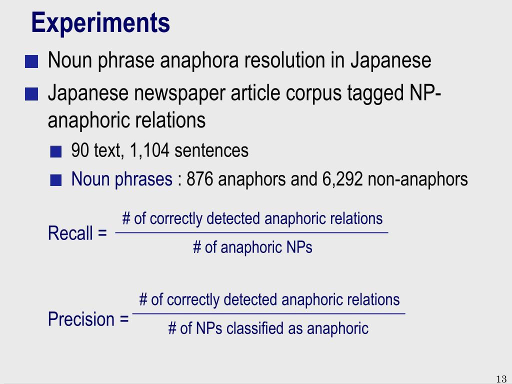 # of correctly detected anaphoric relations