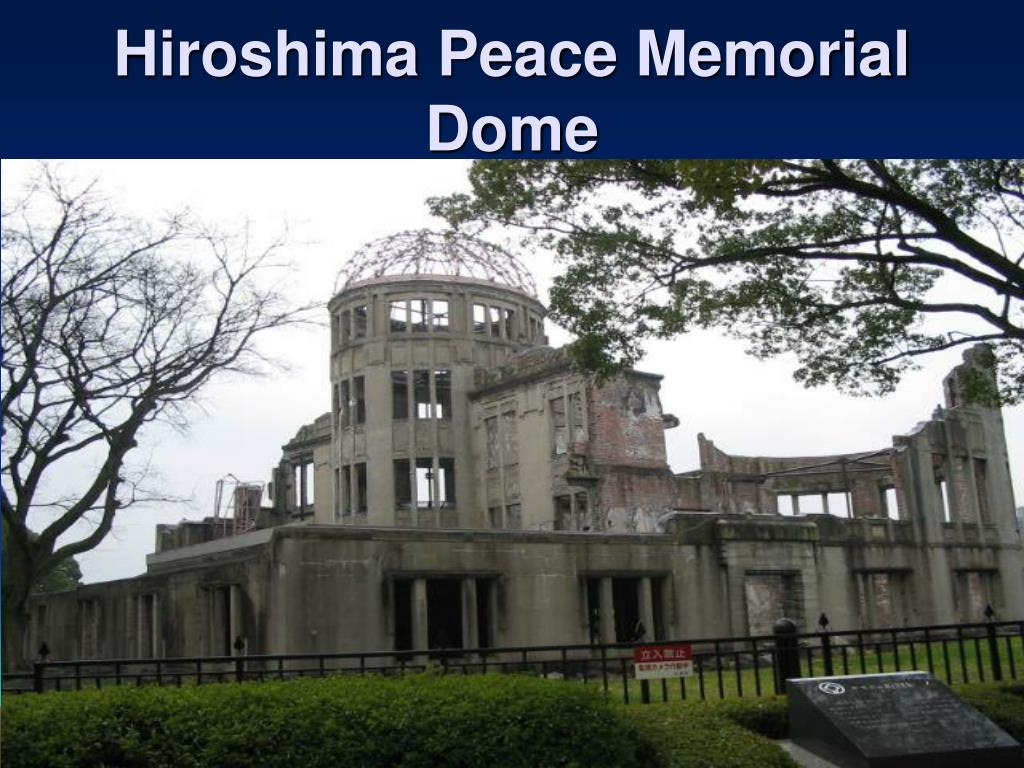 Hiroshima Peace Memorial Dome