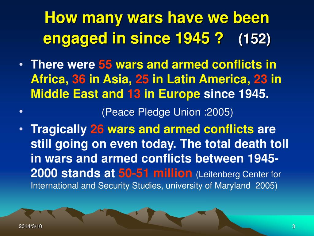 How many wars have we