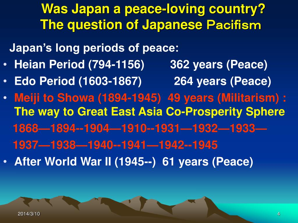 Was Japan a peace-loving country?