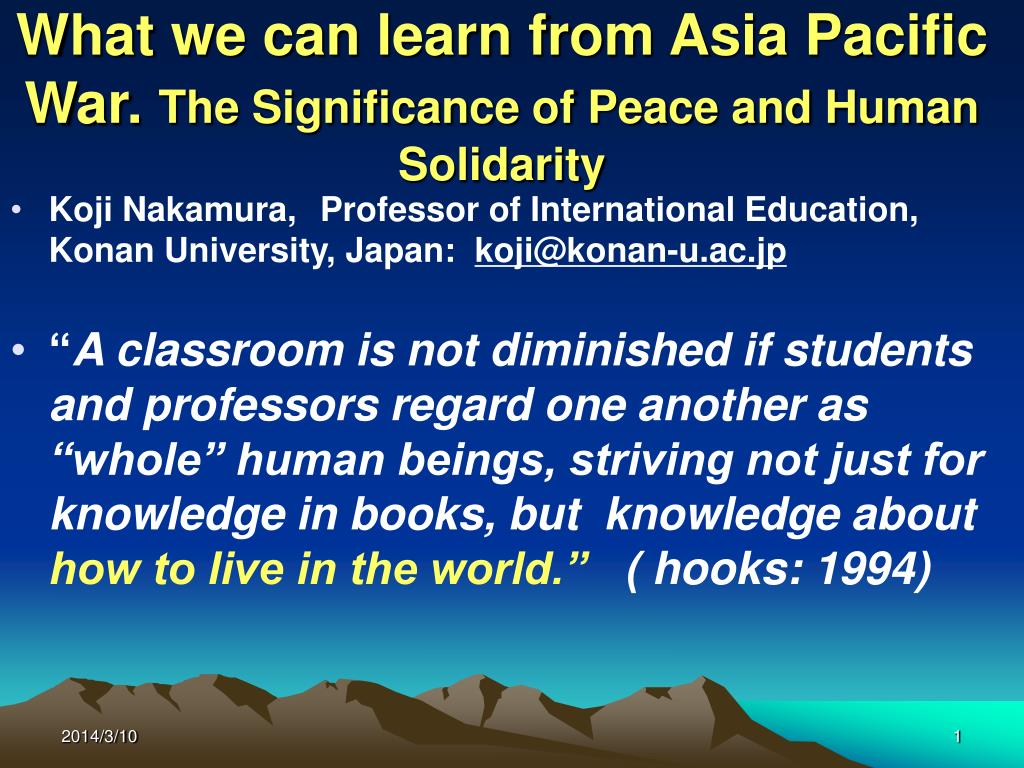 What we can learn from Asia Pacific War.