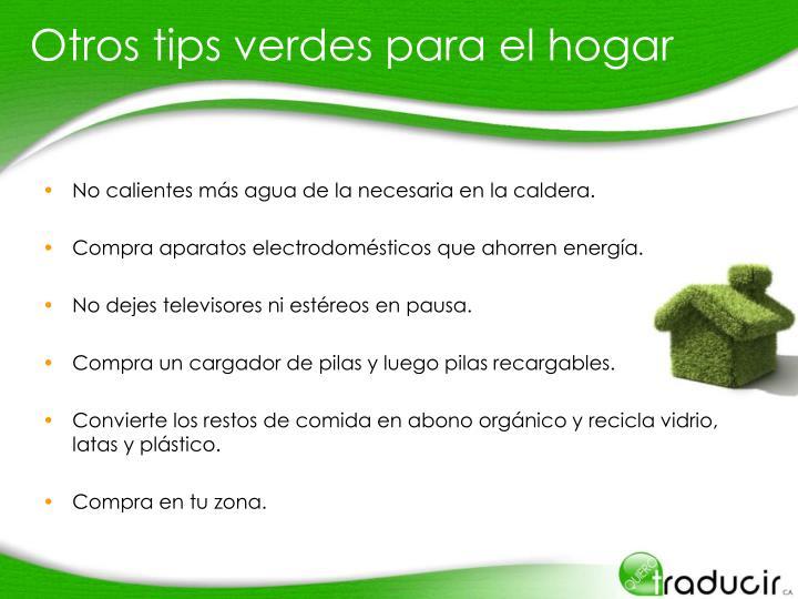 Otros tips verdes para el hogar