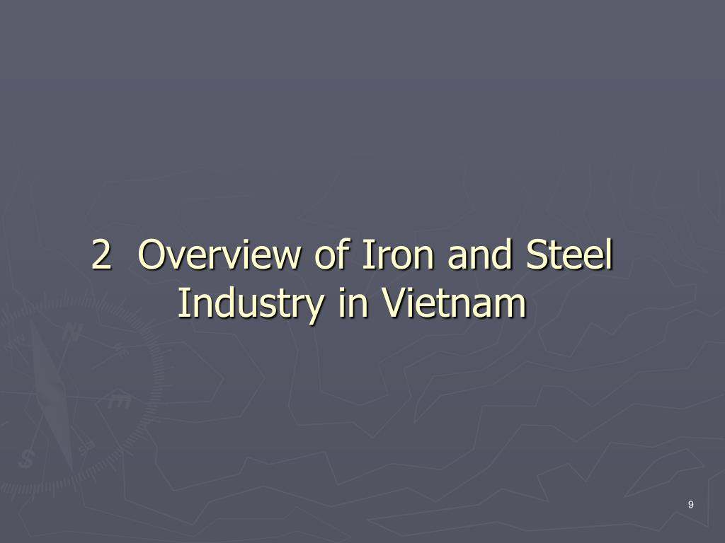 2  Overview of Iron and Steel Industry in Vietnam