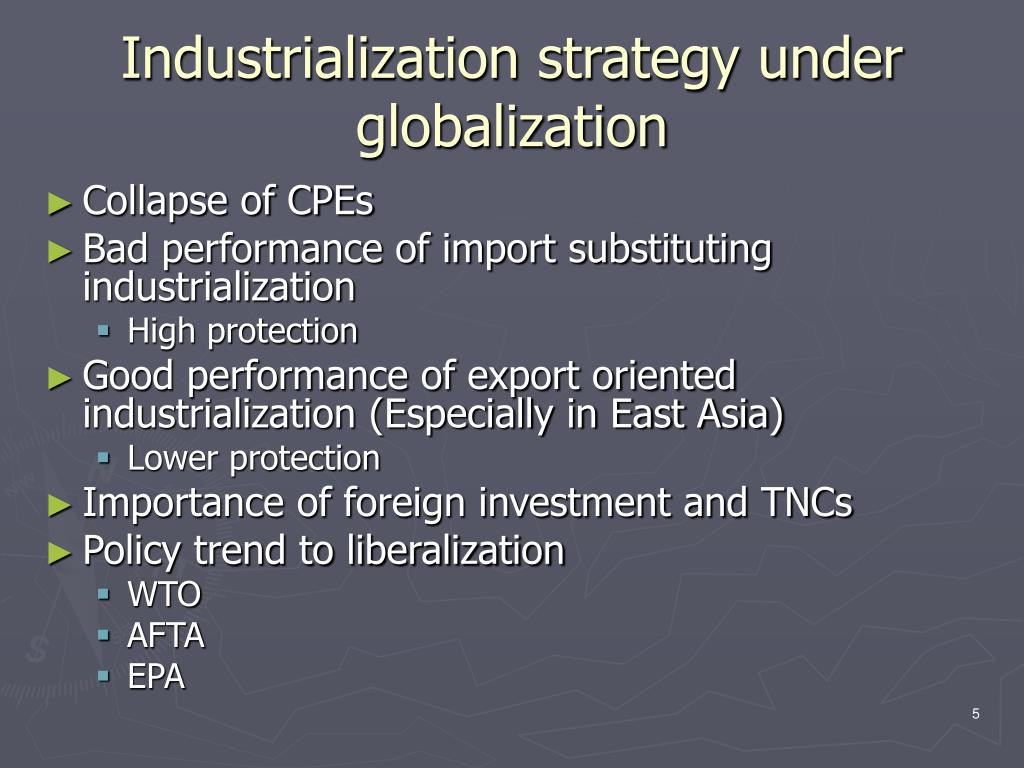 Industrialization strategy under globalization