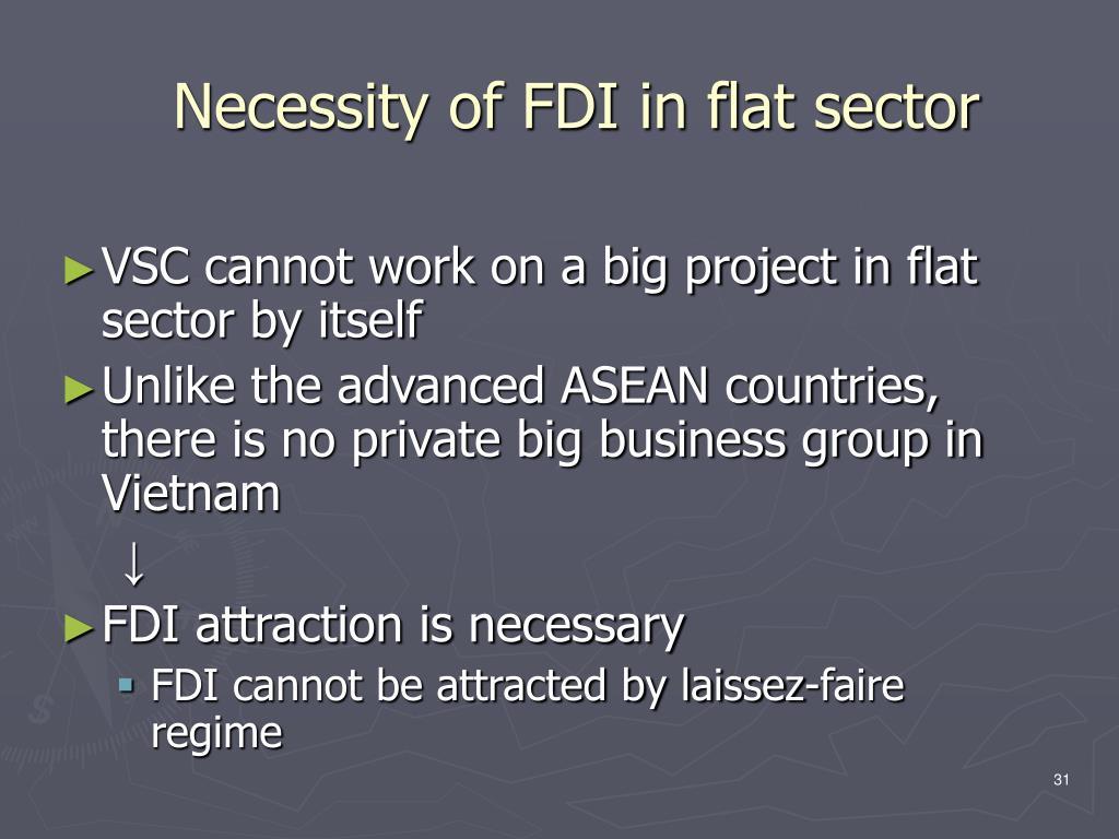 Necessity of FDI in flat sector