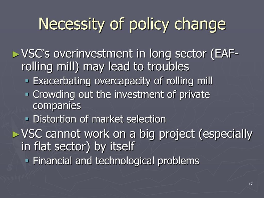 Necessity of policy change