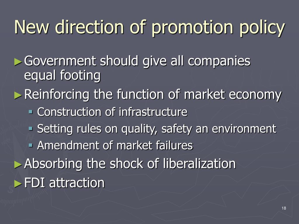 New direction of promotion policy