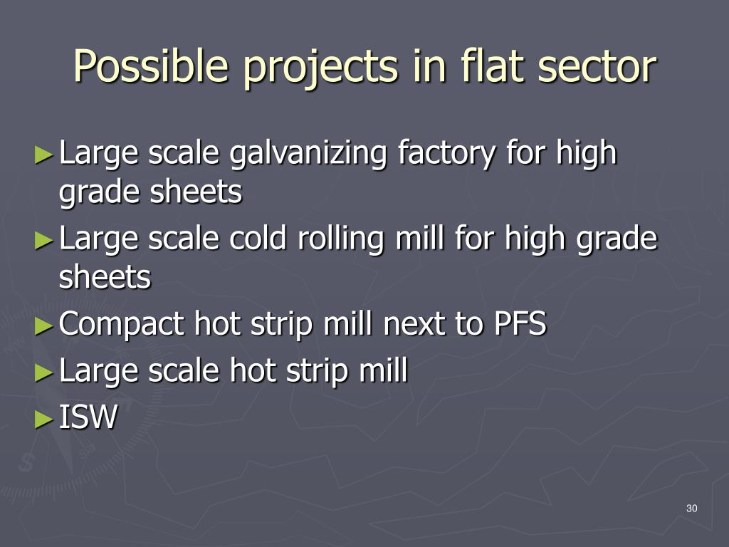 Possible projects in flat sector