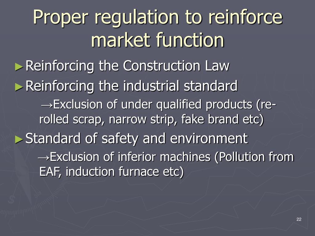 Proper regulation to reinforce market function