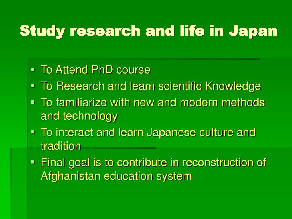 Study research and life in Japan