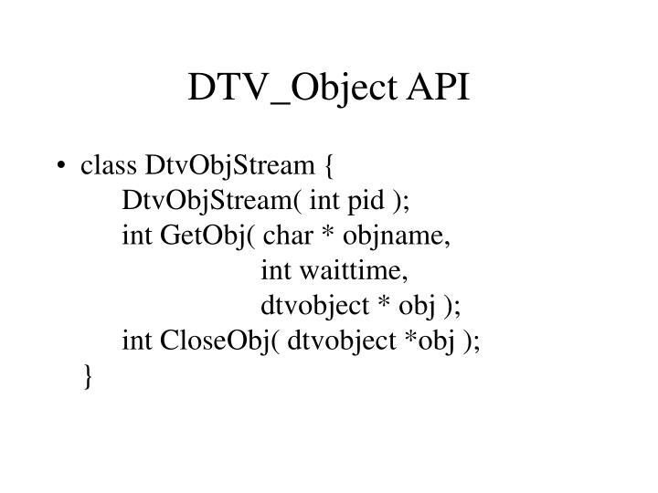 DTV_Object API
