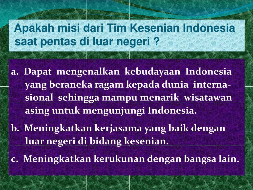 Apakah misi dari Tim Kesenian Indonesia