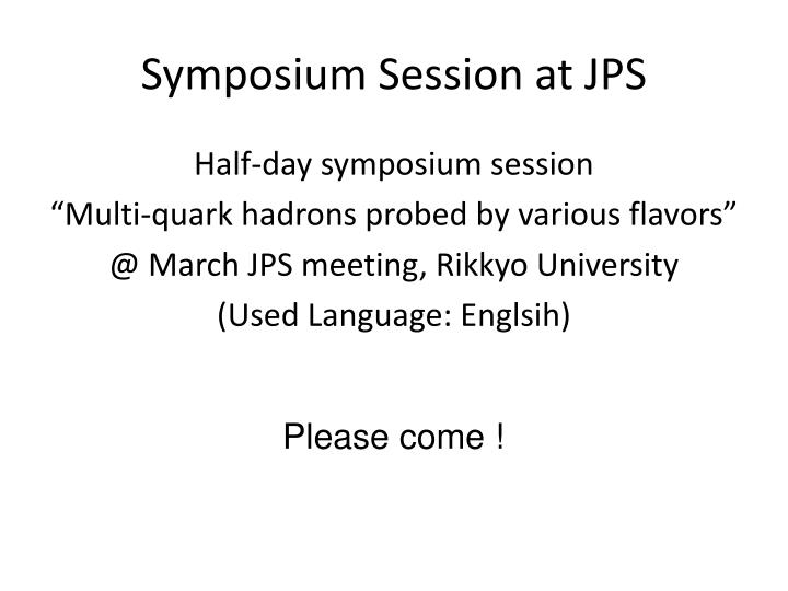 Symposium session at jps