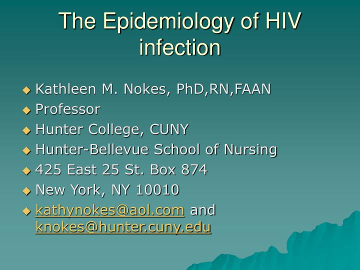 epidemiology infectious disease and hiv risk Epidemiology of infectious disease: studies of the epidemiology of infectious diseases include evaluation of the hiv, hepatitis b and c virus, shigella, s typhi.
