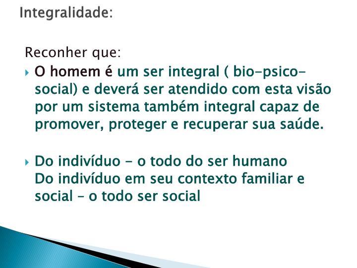 Integralidade:
