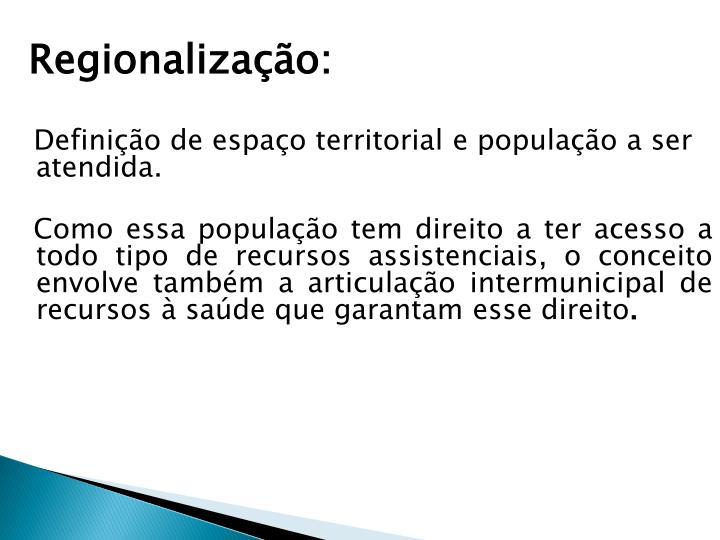 Regionalização: