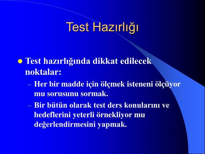 Test Hazırlığı