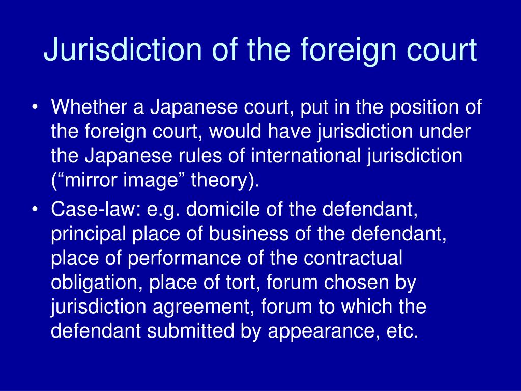 Jurisdiction of the foreign court