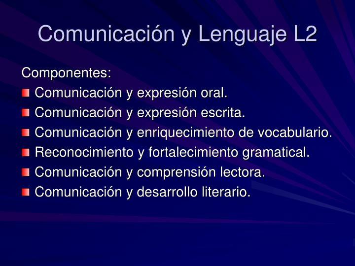 Comunicación y Lenguaje L2