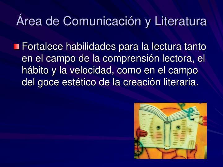 Área de Comunicación y Literatura