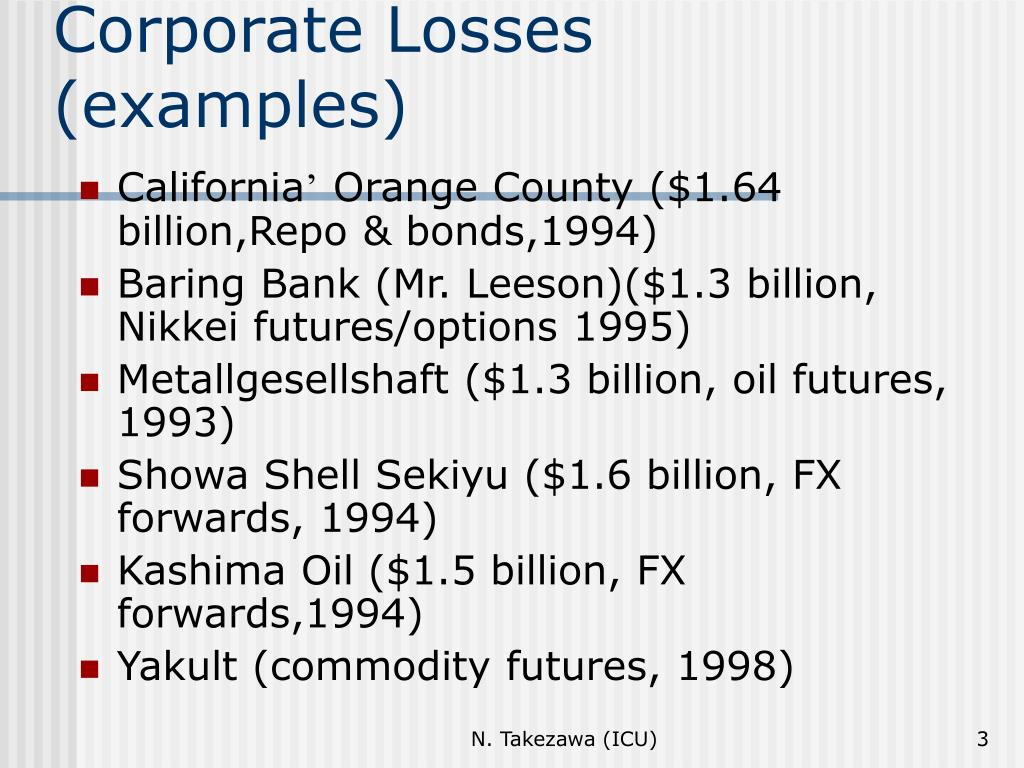 Corporate Losses (examples)