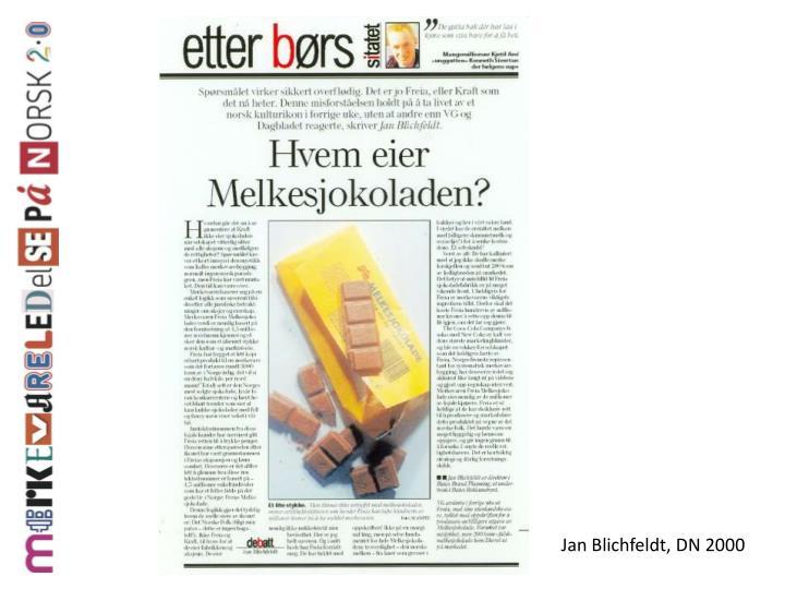 Jan Blichfeldt, DN 2000