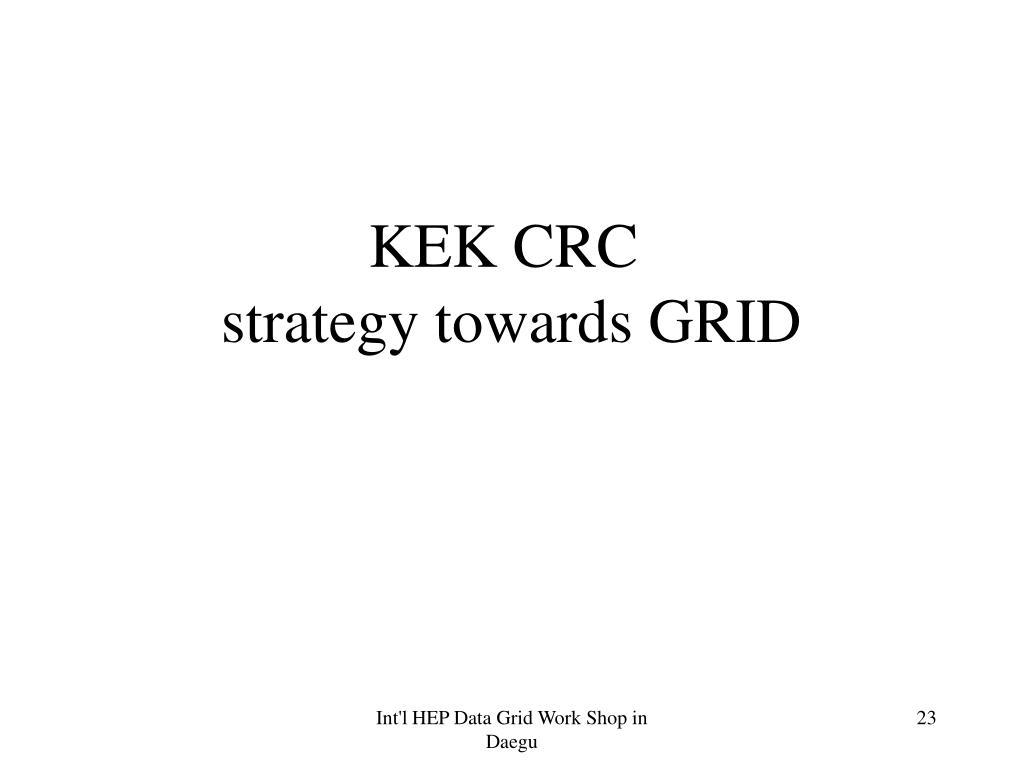 KEK CRC