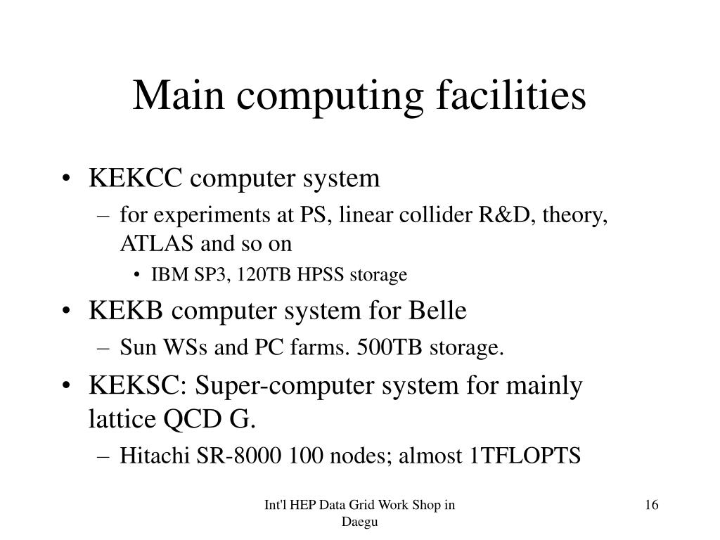 Main computing facilities