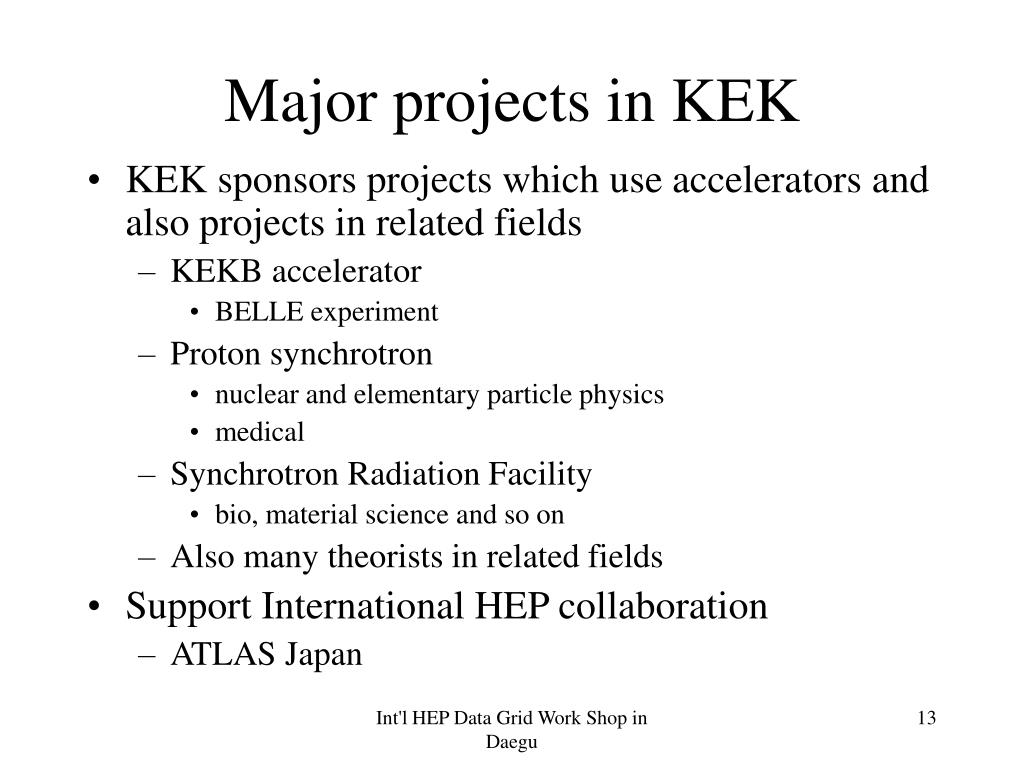 Major projects in KEK