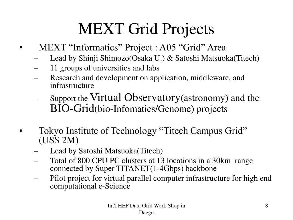 MEXT Grid Projects