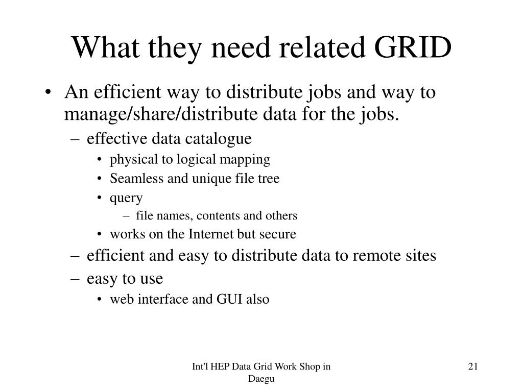 What they need related GRID
