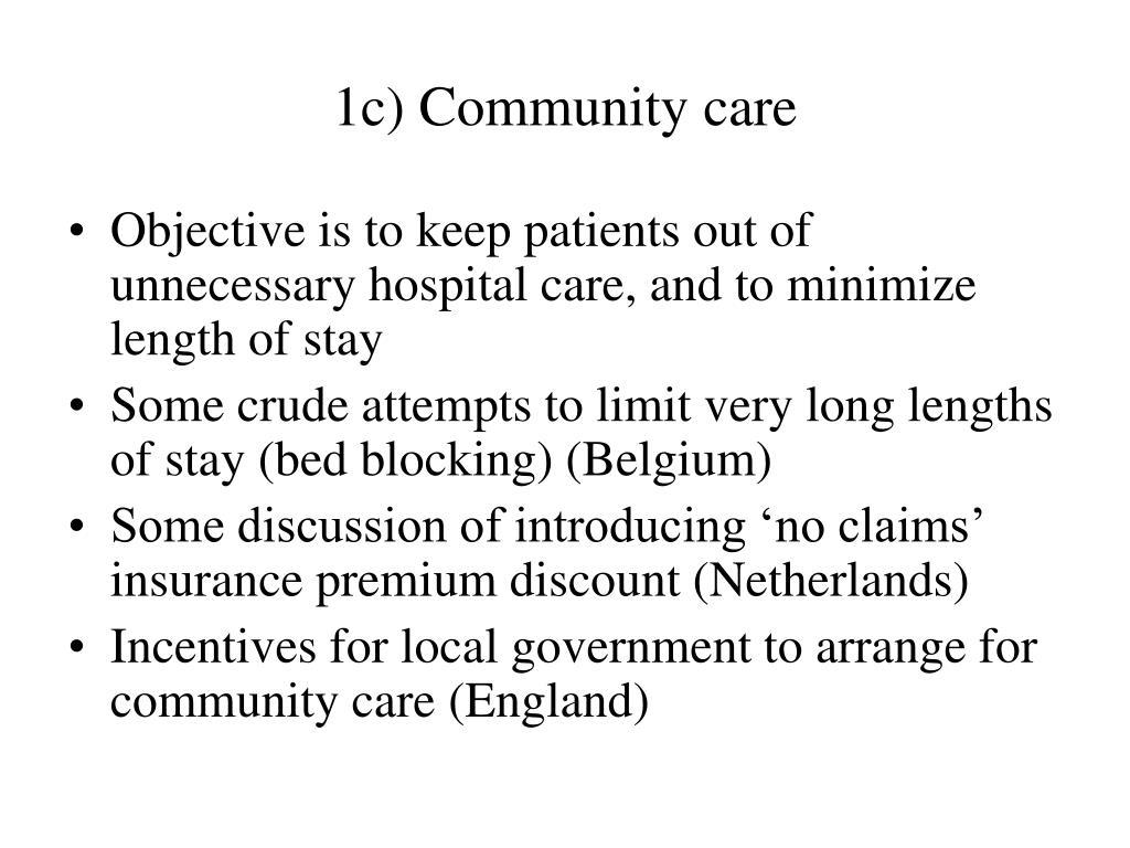1c) Community care