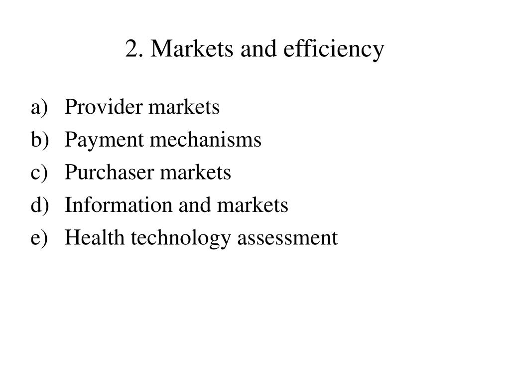 2. Markets and efficiency