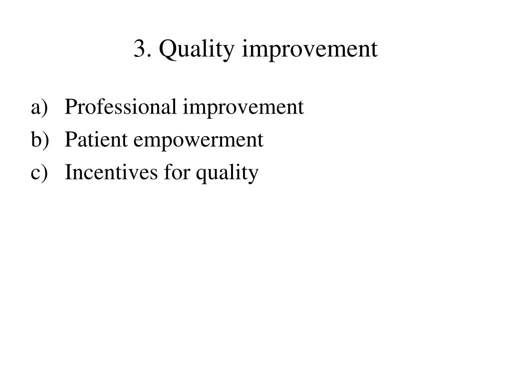 3. Quality improvement