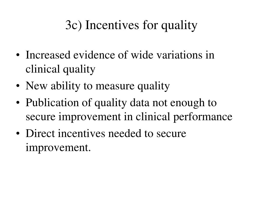 3c) Incentives for quality