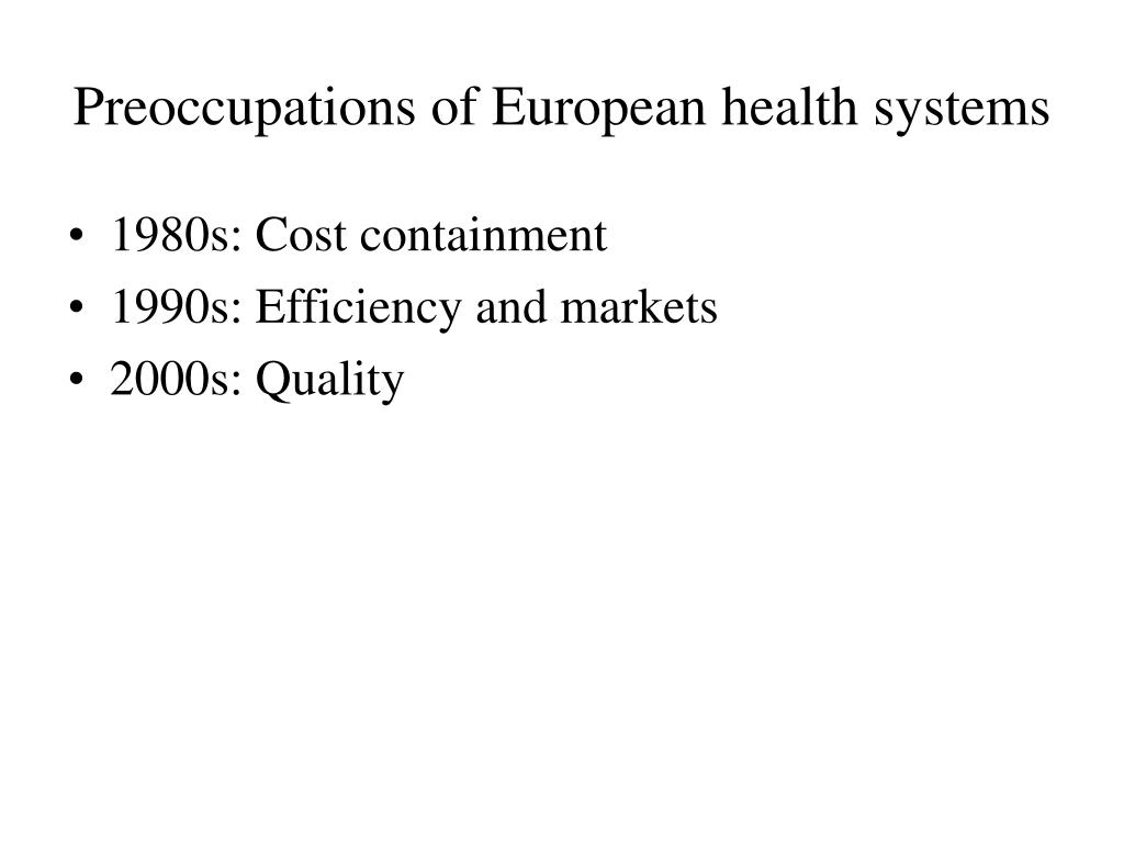 Preoccupations of European health systems