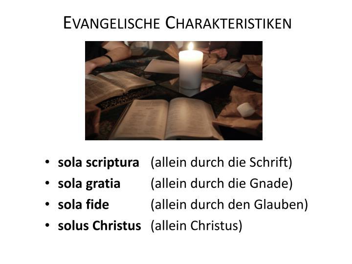 Evangelische Charakteristiken