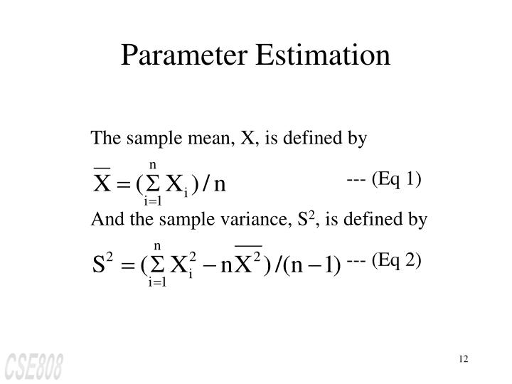 The sample mean, X, is defined by