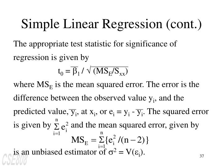 The appropriate test statistic for significance of regression is given by