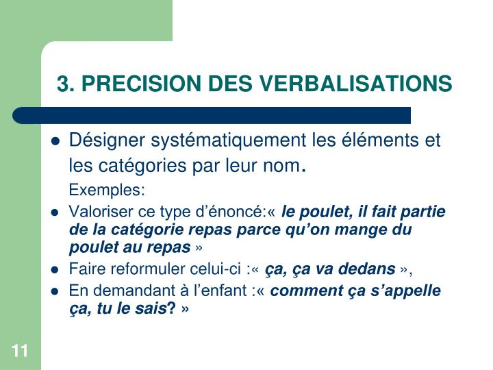 3. PRECISION DES VERBALISATIONS